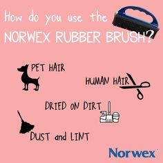 How do you like to use the Norwex Rubber Brush? Did you know you can use it to remove: * Pet hair * Lint * Human hair * Dust * Dried-on dirt  If you have questions, comments or want to order, email me! sarah@cleanwithpurpose.com