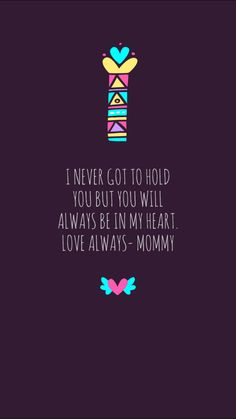 Dealing with a miscarriage Miscarriage Remembrance, Miscarriage Quotes, Miscarriage Awareness, Mommy Loves You, Loss Quotes, Infant Loss, Angels In Heaven, Always Love You, Rainbow Baby