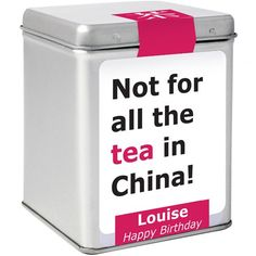 Personalised Tea - Not for all the tea in China  from Personalised Gifts Shop - ONLY £9.99