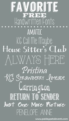 Favorite Free Handwritten Fonts from Paisley Petal Events  ~~ {10 Free fonts w/ easy download links}