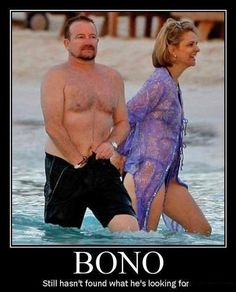 Bono still hasn't found what he's looking for.