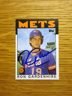 Ron Gardenhire: (1981-1985 New York Mets) 1986 Topps baseball card signed in blue sharpie. (From my All-Time Mets Roster collection.)