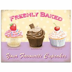 Freshly Baked Cupcakes Tin Sign