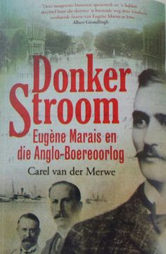 """Wat is dit aan Eugène Marais wat so enigmaties is?"" – 'n LitNet Akademies-resensie-essay oor Donker stroom: Eugène Marais en die Anglo-Boereoorlog deur Carel van der Merwe Recommended Books To Read, Reading Material, Self Publishing, African History, Afrikaans, Book Recommendations, Textbook, Words, Celebs"