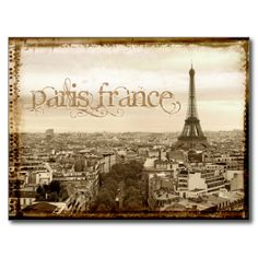 #custom #French Themed #gift #postcard #sumners -  Retro style photo of Paris France. Image has scratches and old polaroid style frame.