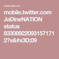 mobile.twitter.com JaDineNATION status 833089220931571712?s=09
