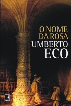O nome da rosa - Umberto Eco by Angela Natel via slideshare I Love Books, Good Books, Books To Read, My Books, This Book, Sean Connery, Umberto Eco, Literary Quotes, Book Lists