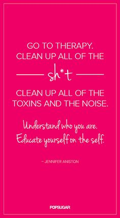 """Jennifer Aniston: """"Understand who you are. Educate yourself on the self."""""""
