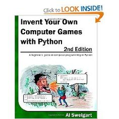 Invent Your Own Computer Games with Python, 2nd Edition  http://www.amazon.com/gp/product/0982106017/ref=as_li_ss_il?ie=UTF8&camp=1789&creative=390957&creativeASIN=0982106017&linkCode=as2&tag=labevi-20