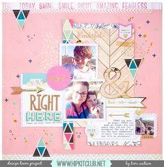 @HipKitClub @KimWatson @Pinkfresh studio #scrapbooking #12x12 #layout #hipkitclub @crate_paper @American Crafts @pinkfreshstudio @mymindseyeinc