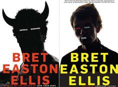 I really can't stop read Brett Easton Ellis Novels. They always disturb me. I think I like being disturbed. Book Design, Layout Design, Less Than Zero, Chip Kidd, Easton Ellis, Loyalty Rewards Program, My Books, Novels, Author
