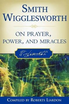 I highlighted more quotes from Smith Wigglesworth On Prayer, Power, And Miracles than I can possibly share here. But I hope these few quotes will help whet your appetite to buy this book. If you'd … I Love Books, Good Books, Books To Read, Reading Books, Destiny Images, Prayer And Fasting, What To Read, Book Photography, Paperback Books