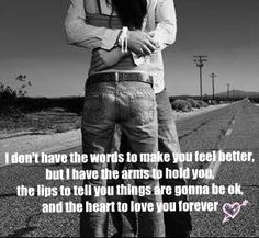 ♥ it…this would be really cute to frame a picture of your significant other and yourself (maybe even a wedding pic) with this quote at the bottom to look at during tough times. Bae Quotes, Sweet Quotes, Quotes To Live By, Qoutes, Cute Boyfriend Texts, Romantic Images, Romantic Hugs, Empowering Quotes, Tough Times