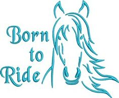 FavPro Designs Embroidery Design: Born to Ride 3.02 inches H x 3.65 inches W