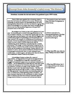 """JFK's """"On History"""" Reading and Annotation Guide This is a great reading to do with your secondary U.S. History students. I usually assign this reading on the first day of school. At the same time I teach them how to annotate text. This purchase includes a one-page excerpt of President John F. Kennedy's """"On History"""" describing why he thinks it is important to study history. It also includes a one-page annotation guide to teach students how to CLOSE read."""