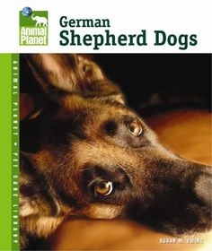 German Shepherd Dogs (Animal Planet Pet Care « Library User Group