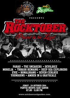 THE ROCKTOBER Proud to be Loud Jumat, 24 Oktober 2014 @ Pantai Mertasari - Sanur 7pm-11pm