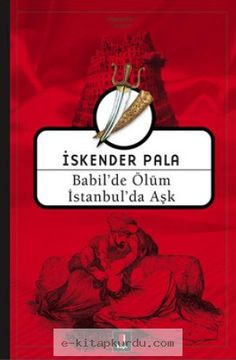 Babylon & # + Tod + in Istanbul & # Liebe + + – + + Iskender Pala – Kunst Good Books, Books To Read, My Books, Istanbul, Reading Library, Baby Girl Names, Boy Names, Film Music Books, Book Of Life
