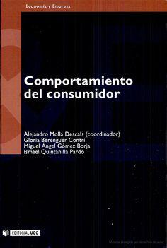Comportamiento del consumidor / Alejandro Mollá Descals (coordinador) ... [et al.]