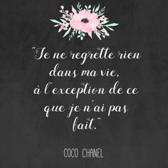 Coco Chanel, French fashion designer's most famous quotes in French with translations, printables and Instagram-able pictures for free.