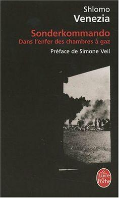 Sonderkommando : Dans l'enfer des chambres à gaz: Amazon.fr: Shlomo Venezia, Simone Veil: Livres