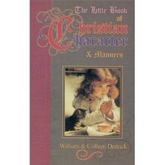 The Little Book of Christian Character & Manners