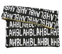 Blah Blah Blah Big Zipper Clutch | Kindah Khalidy…{tfm?}