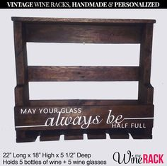 "Pallet Wine Rack - ""may Your Glass Always Be Half Full."" - Holds 5 Bottles Of…"