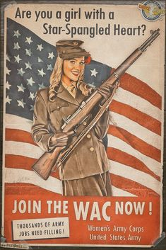 Today's pinup is another in the Propaganda Pinup Poster series featuring Rachel and a call to join the WACs! Propaganda Pinups - Join The WAC Now! Military Art, Military History, Tarzan, Vintage Ads, Vintage Posters, Women's Army Corps, Ww2 Propaganda Posters, Army Jobs, Pin Up Posters