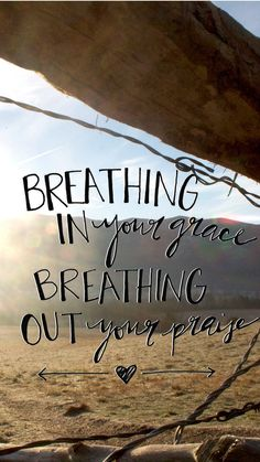 ↑↑TAP AND GET THE FREE APP! Quotes Breathing in Your Grace Breathing Out Your Praise Colorful Religion Wisdom Motivating Christian HD iPhone 6 plus Wallpaper