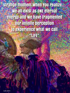Awareness is to understand that we are all connected to the Energies that are all around us and within us. We are One Eternal Energy of Cosmic Oneness. <3 -Mary Long-