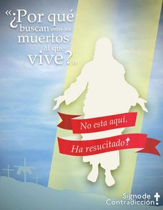 Resurrección.El cielo es la felicidad,es estar con Dios.