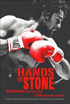 Hands of Stone -  is a 2016 American and Panamanian biographical sport film about the career of Roberto Durán.