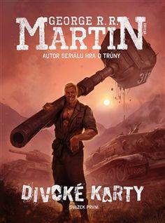 Divoké karty I. (George R.R. Martin) [CZ] Kniha
