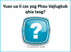 Yuav ua li cas yog Phau Vajlugkub qhia txog? -  http://www.jw.org/hmn/tej-ntaub-ntawv/ntaub-ntawv/vajlugkub-txoj-xov/  (What is the Bible about?)