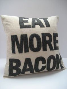 Eat More Bacon  handmade 16in 41cm sq appliqued by SewEnglish, $85.00