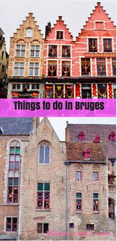 Travel guive for things to do in Bruges| Must see in Bruges