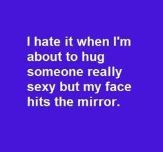 It happend to me all the time!!