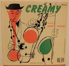 Johnny Hodges - Creamy at Discogs / dsm, 1955