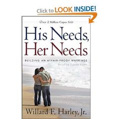 His Needs Her Needs... one of the best books on marriage. EVER.