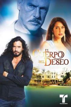 El Cuerpo Del Deseo (USA 2005) - Andrés García, Lorena Rojas, & Mario Cimarro