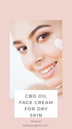 Introducing all-natural, high-quality Beauty Orgazm's Face Cream with Hemp & CBD Oil. Crafted to keep your skin hydrated, calm & fresh. Shop now. Organic Skin Care, Natural Skin Care, Natural Beauty, Skin Care Regimen, Skin Care Tips, Oily Skin, Sensitive Skin, Best Self Tanner, Natural Face Cream