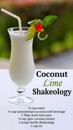 This Coconut Lime Shakeology is a perfect drink for summer. It tastes like a tropical cocktail, but it's so much healthier. Click to get the recipe! #ThirstyThursday #Shakeology #recipes #healthyrecipes #healthyeating #cheatclean #eatclean #beachbody #beachbodyblog