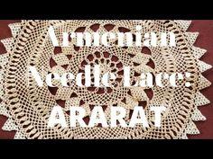 Armenian Needle Lace Design: Ararat Mountain - YouTube