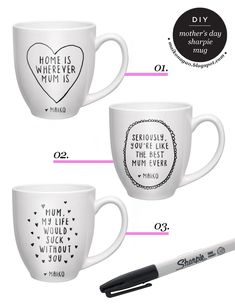 DIY: Mothers Day sharpie mug gift idea & tutorial via Maiko Nagao blog. Use porcelain mug and sharpie pen. Bake for 30 mins at 350 degrees!