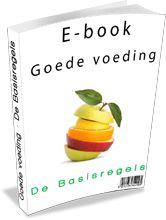 Gratis E-boek: Goede voeding - De Basisregels