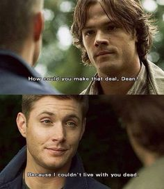 The Magnificent Seven - Because I couldn't live with you dead. - Sam and Dean Winchester - Supernatural Sam Winchester, Winchester Brothers, Winchester Supernatural, Supernatural Quotes, Supernatural Tv Show, Supernatural Seasons, Jared Padalecki, Destiel, Jensen Ackles