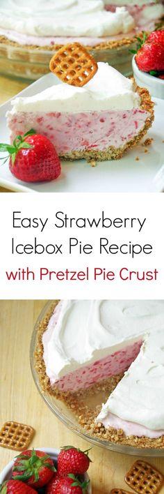 Need a simple summer dessert recipe Try this Easy Strawberry Icebox Pie Recipe with Pretzel Pie Crust!
