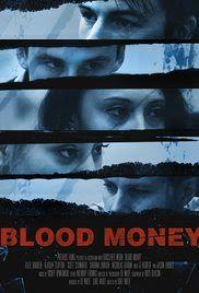 TERROR EN EL CINE. : BLOOD MONEY. (TRAILER 2016)