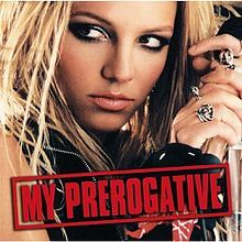 """""""My Prerogative"""" Single by Britney Spears from the album Greatest Hits: My Prerogative.  Released September 21, 2004"""